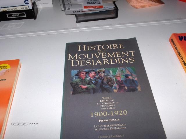 #318 HISTOIRE DU MOUVEMENT DESJARDINS 1900-1920  $
