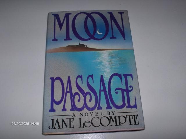 #323 MOON PASSAGE A NOVELTY JANE LECOMPTE