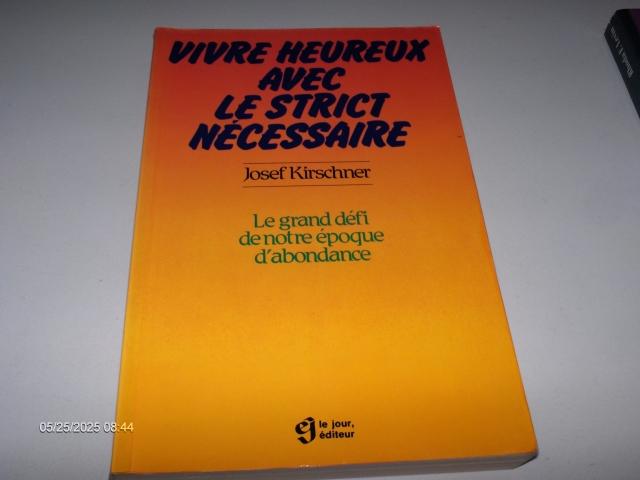 #321 VIVRE HEUREUX AVEC LE STRICT NÉCESSAIRE JOSEF