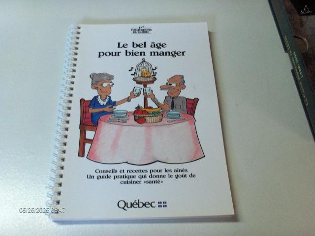 #329 LE BEL ÂGE POUR BIEN MANGER PUBLICATIONS  QUÉ